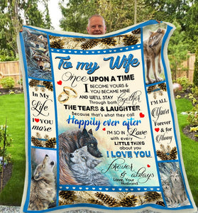 Blanket Wolf To My Wife Once upon a time