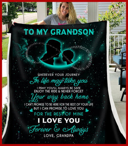 BLANKET - GRANDSON (Grandpa) -  Wherever your journey in life may take you