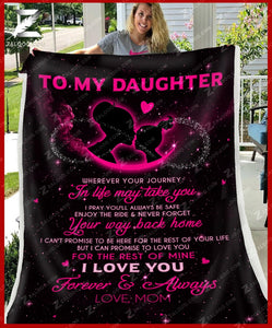 BLANKET - To my Daughter - Wherever your journey in life may take you - yenyenstore