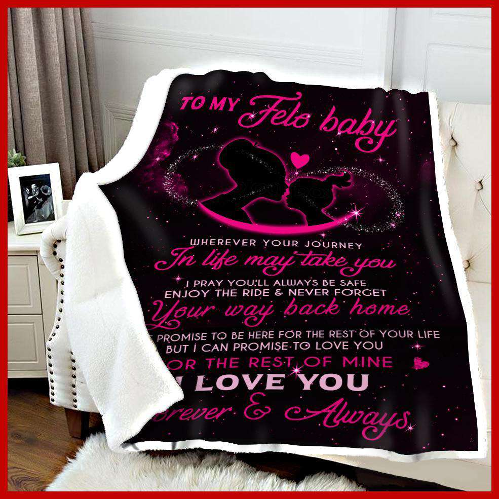 To my Felo baby -  Wherever your journey in life may take you - yenyenstore