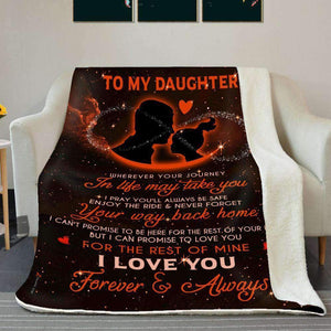 BLANKET - Daughter -  Wherever your journey in life may take you ( Dad) - yenyenstore