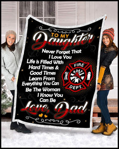 Blanket - Firefighter - To my daughter - Be the woman