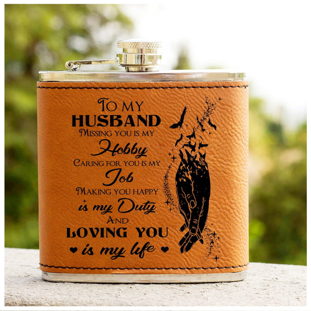 Leather Flask - To My Husband - Loving you is my life