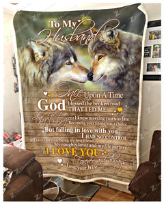 BLANKET - WOLF - To my Husband - God Blessed The Broken Road Ver2