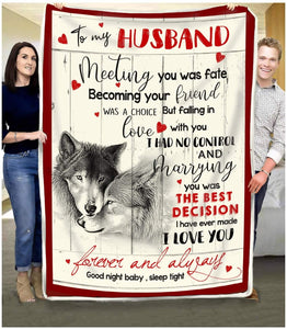 BLANKET - WOLF - To my Husband - Meeting you was fate