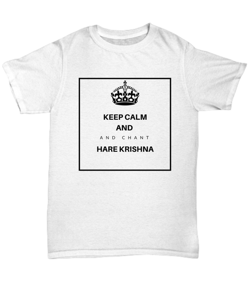 Keep Calm and Chant Hare Krishna Hoodie/Shirt