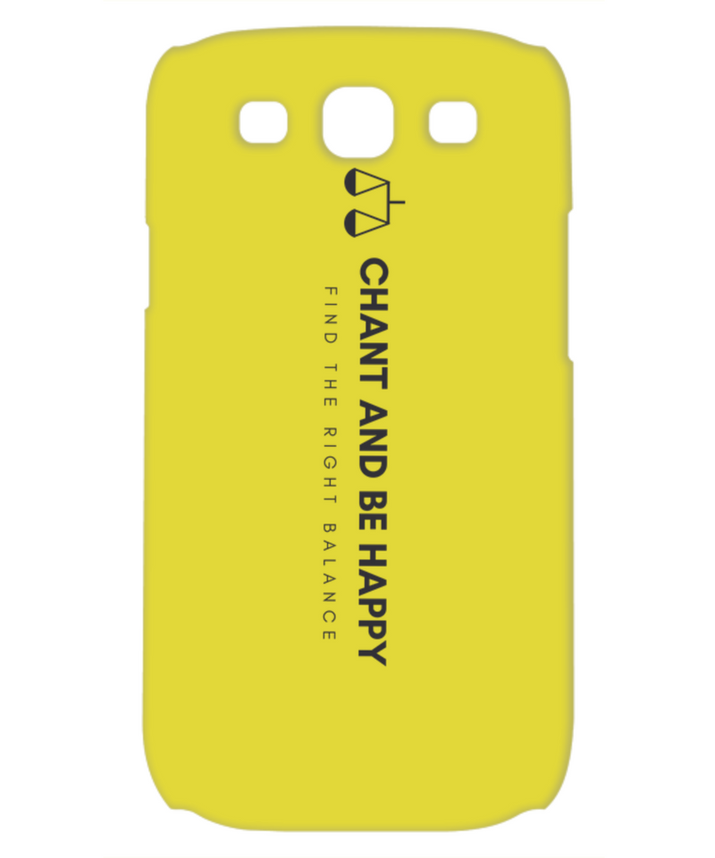 Chant & Be Happy Phone Case
