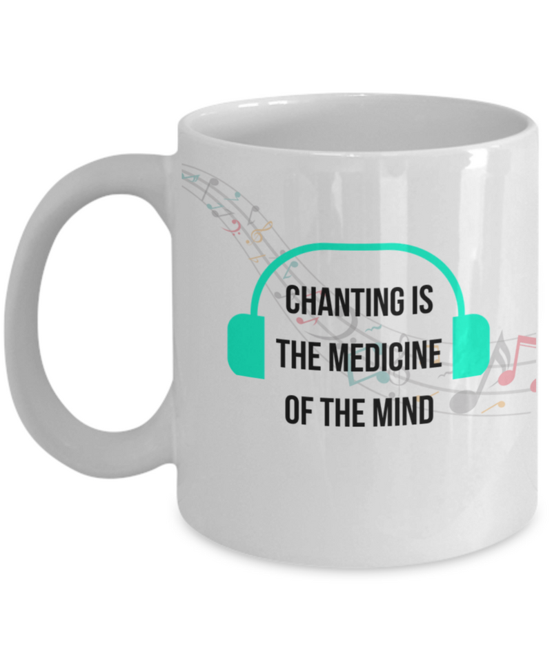Chanting is the Medicine of the Mind