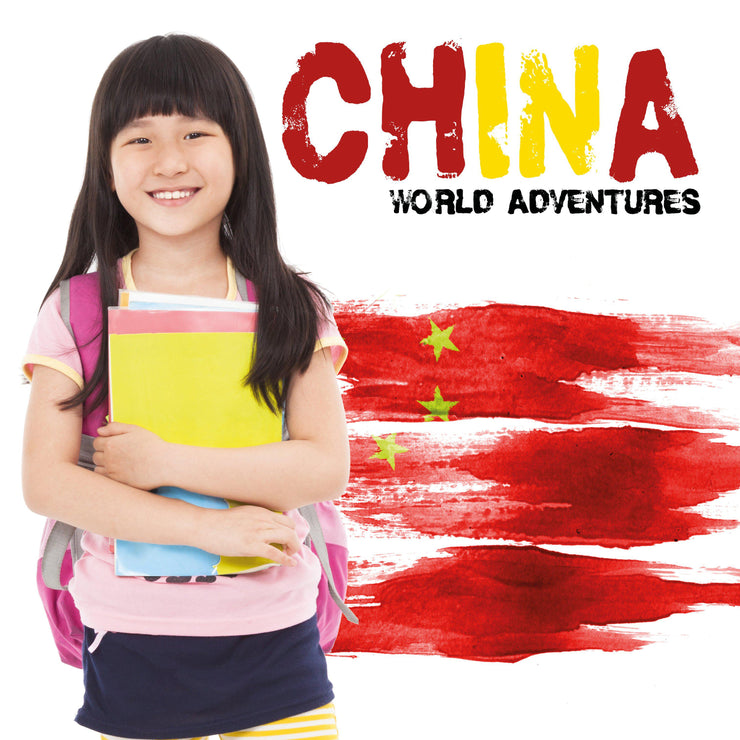 World Adventures: China | Children's Books | Non-Fiction Books | BookLife Publishing Ltd