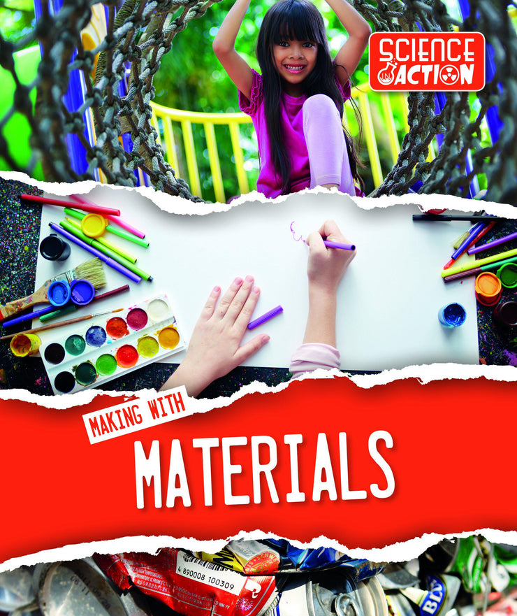 Science in Action: Making with Materials | Children's Books | Non-Fiction Books | BookLife Publishing Ltd