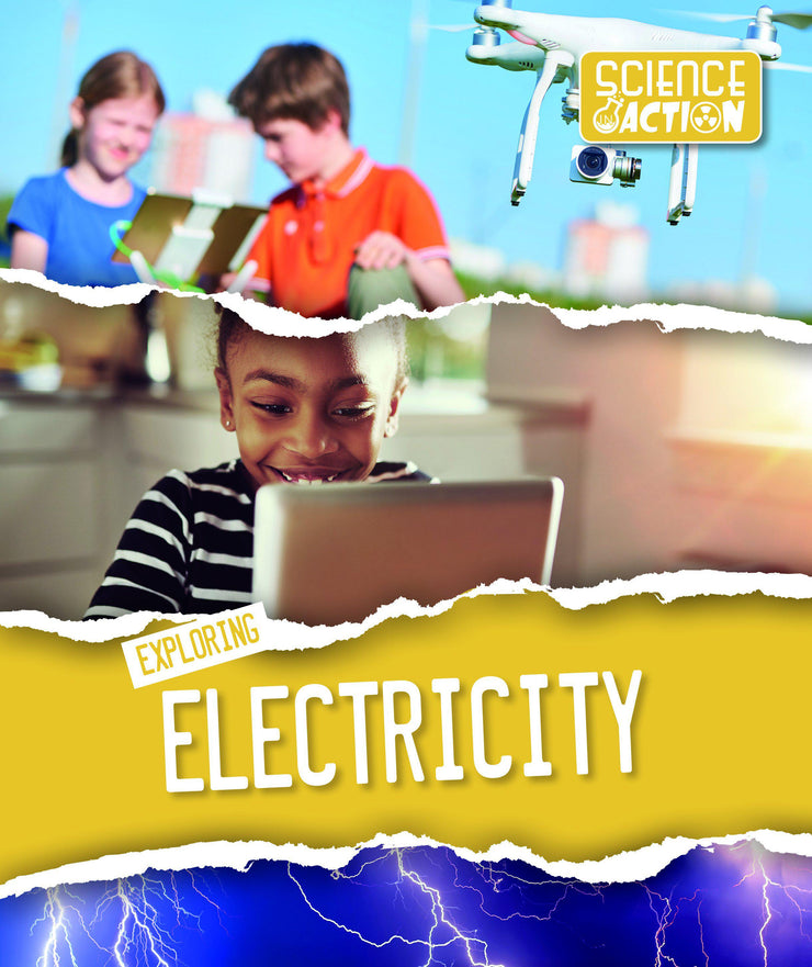 Science in Action: Exploring Electricity | Children's Books | Non-Fiction Books | BookLife Publishing Ltd
