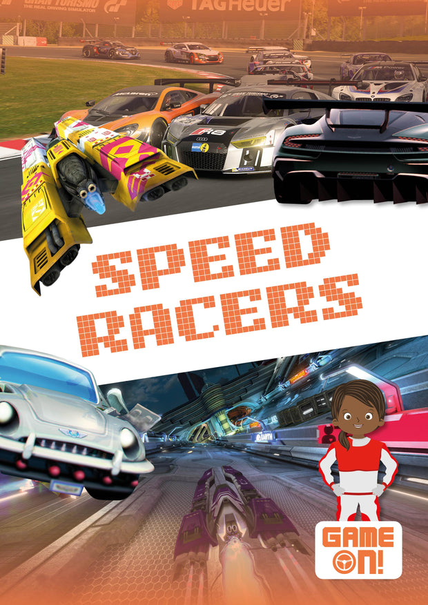 Game On!: Speed Racers | Children's Books | Non-Fiction Books | BookLife Publishing Ltd