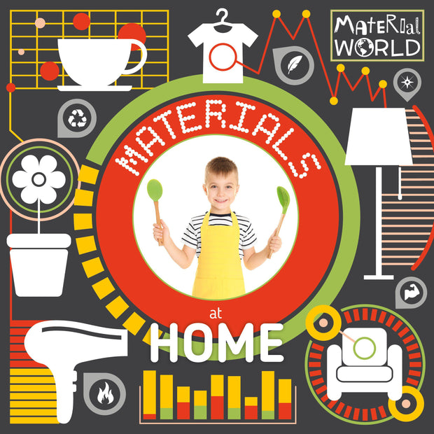 Material World: Materials at Home | Children's Books | Non-Fiction Books | BookLife Publishing Ltd