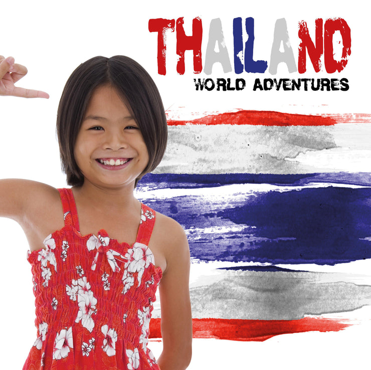 World Adventures: Thailand | Children's Books | Non-Fiction Books | BookLife Publishing Ltd
