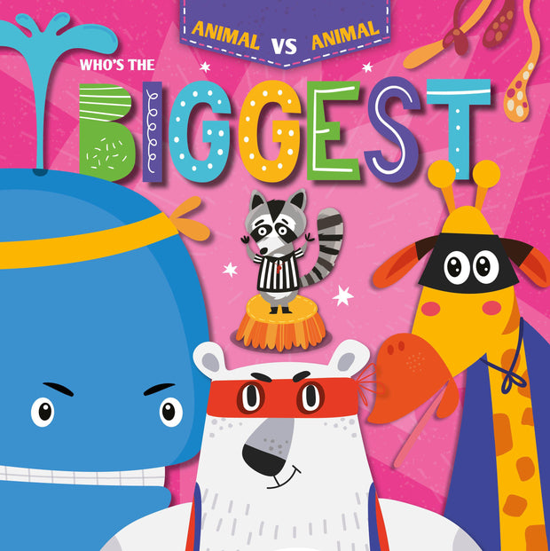 Animal Vs Animal: Who's the Biggest? | Children's Books | Non-Fiction Books | BookLife Publishing Ltd
