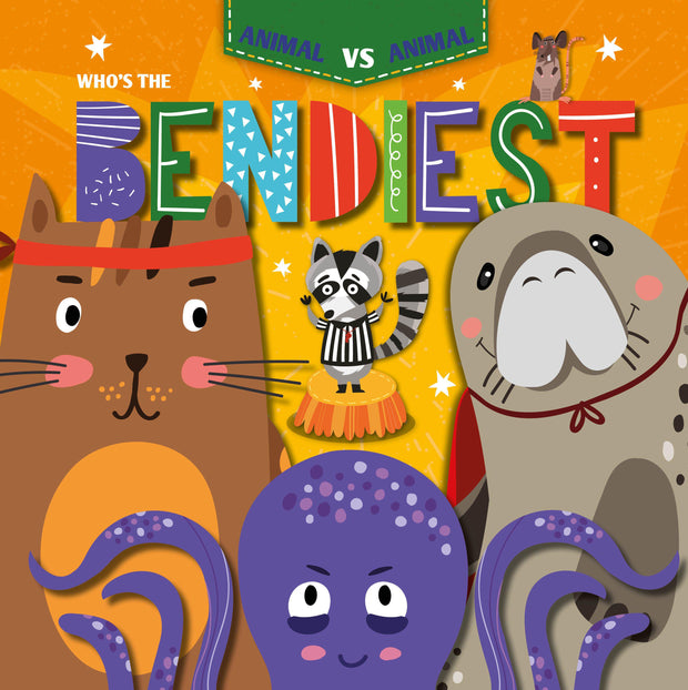 Animal Vs Animal: Who's the Bendiest? | Children's Books | Non-Fiction Books | BookLife Publishing Ltd