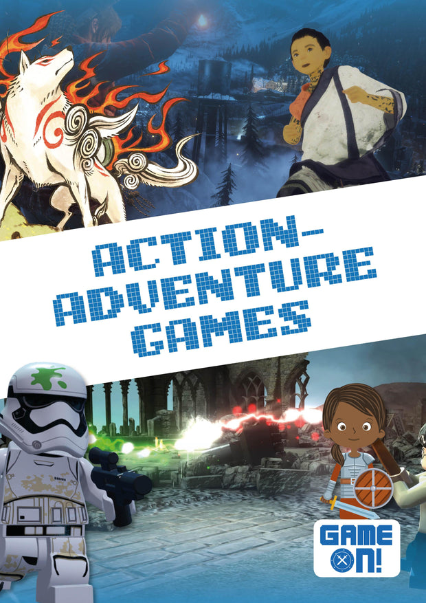 Game On!: Action-Adventure Games | Children's Books | Non-Fiction Books | BookLife Publishing Ltd
