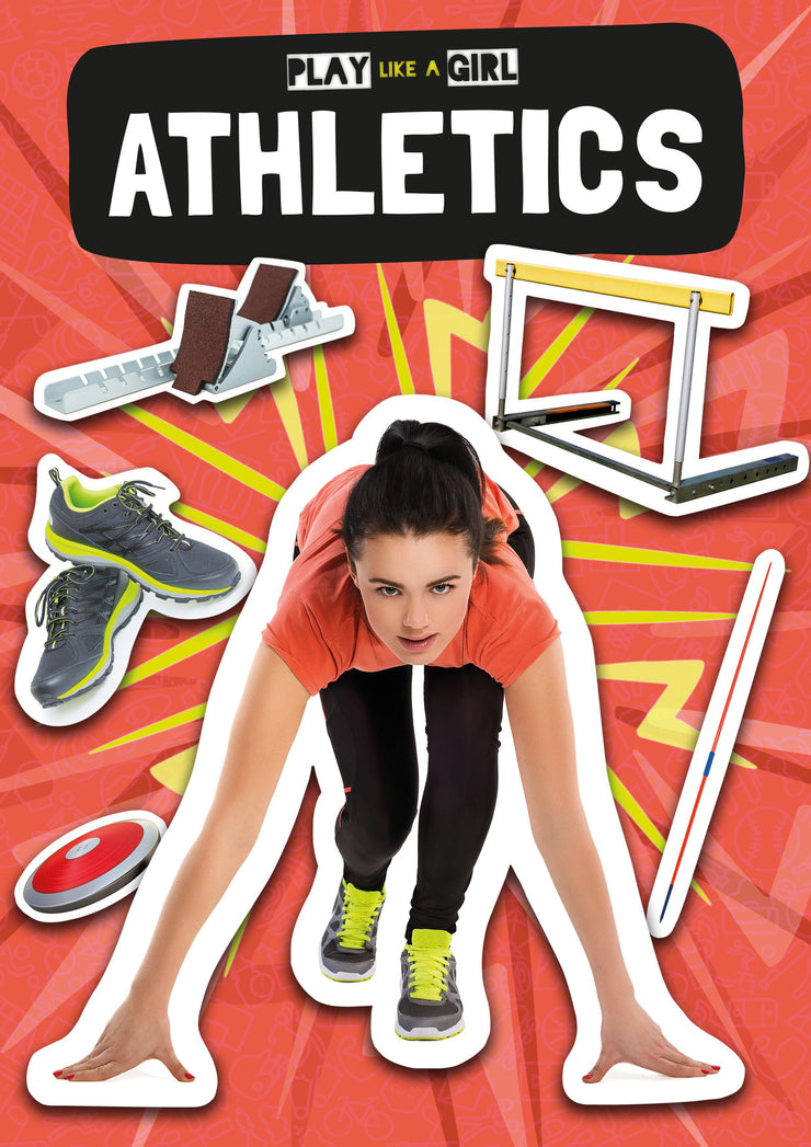 Play Like a Girl: Athletics | Children's Books | Non-Fiction Books | BookLife Publishing Ltd