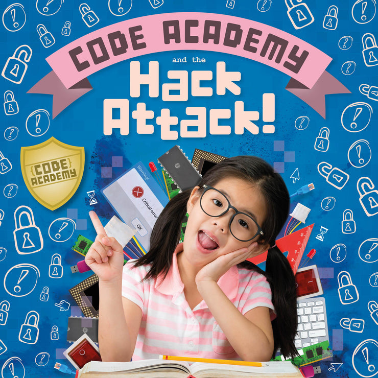 Code Academy: Code Academy and the Hack Attack! | Children's Books | Non-Fiction Books | BookLife Publishing Ltd