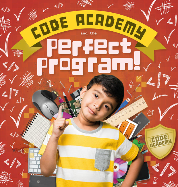 Code Academy: Code Academy and the Perfect Program! | Children's Books | Non-Fiction Books | BookLife Publishing Ltd
