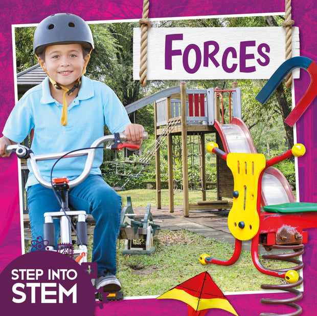 Step into STEM: Forces | Children's Books | Non-Fiction Books | BookLife Publishing Ltd