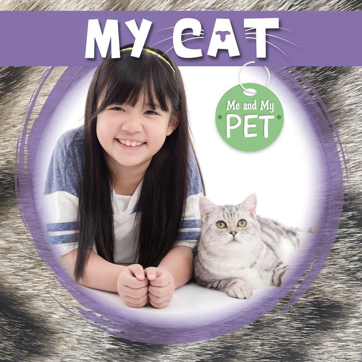 Me and My Pet: My Cat | Children's Books | Non-Fiction Books | BookLife Publishing Ltd