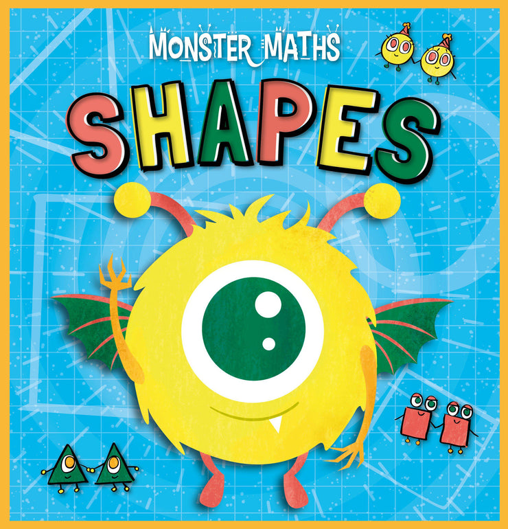 Monster Maths!: Shapes | Children's Books | Non-Fiction Books | BookLife Publishing Ltd