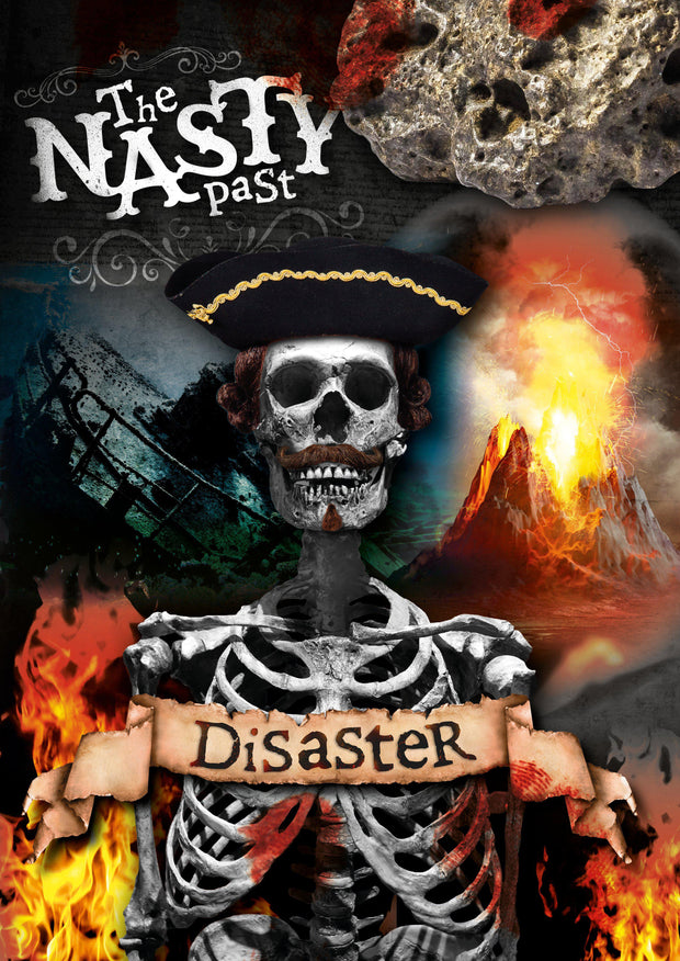 The Nasty Past: Disaster! | Children's Books | Non-Fiction Books | BookLife Publishing