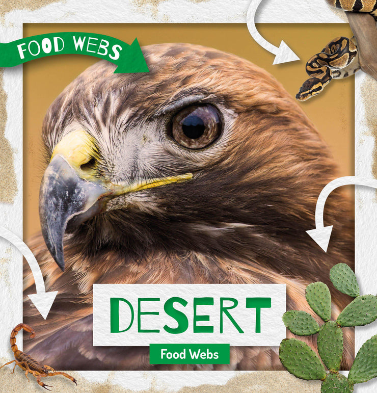 Food Webs: Desert Food Webs | Children's Books | Non-Fiction Books | BookLife Publishing Ltd