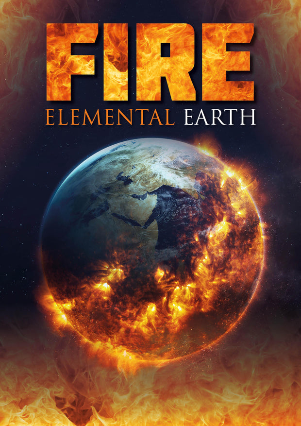 Elemental Earth: Fire | Children's Books | Non-Fiction Books | BookLife Publishing Ltd