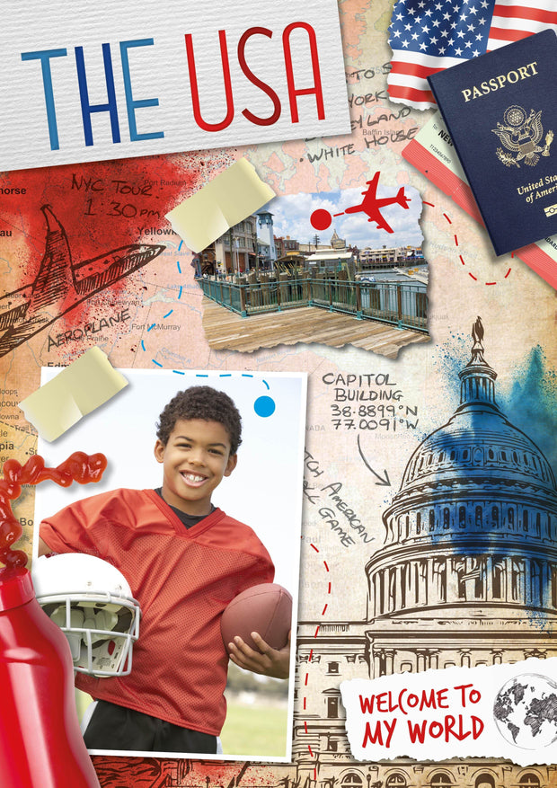 Welcome to My World: The USA | Children's Books | Non-Fiction Books | BookLife Publishing Ltd