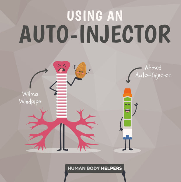 Human Body Helpers: Using an Autoinjector | Children's Books | Non-Fiction Books | BookLife Publishing Ltd