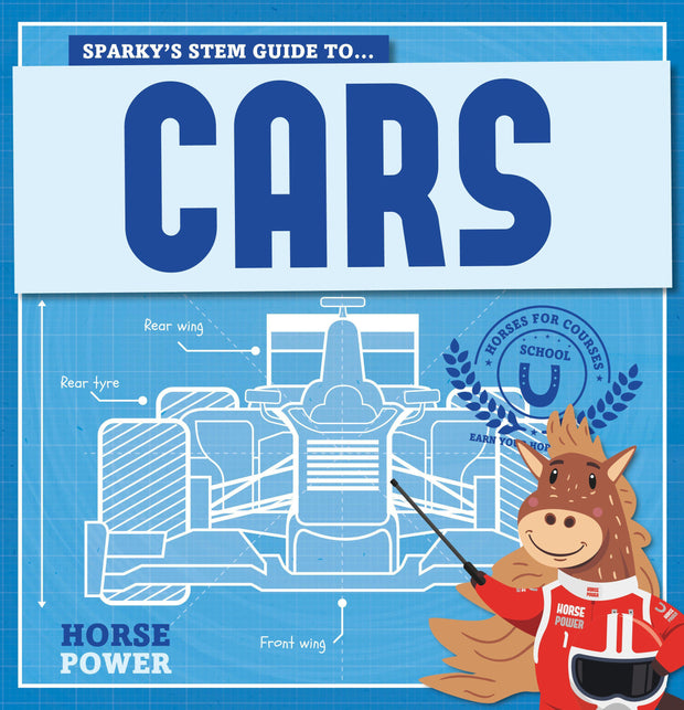 Horse Power: Cars | Children's Books | Non-Fiction Books | BookLife Publishing Ltd