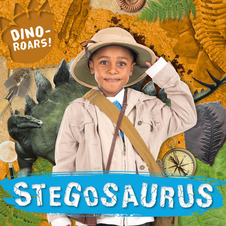Dino-ROARS!: Stegosaurus | Children's Books | Non-Fiction Books | BookLife Publishing Ltd