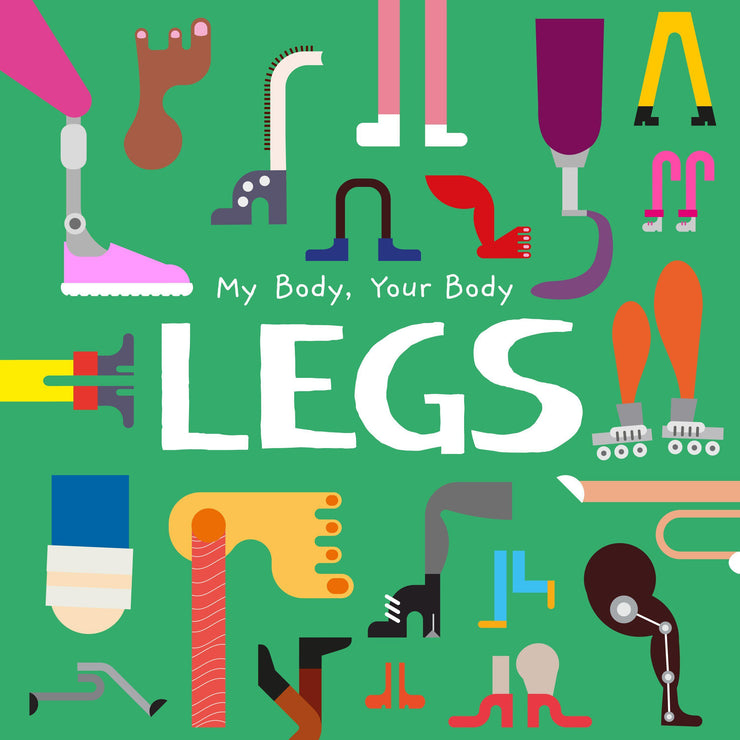 My Body, Your Body: Legs | Children's Books | Non-Fiction Books | BookLife Publishing Ltd
