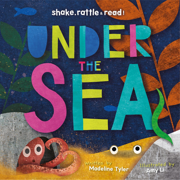 Shake, Rattle and Read!: Under the Sea | Children's Books | Non-Fiction Books | BookLife Publishing Ltd