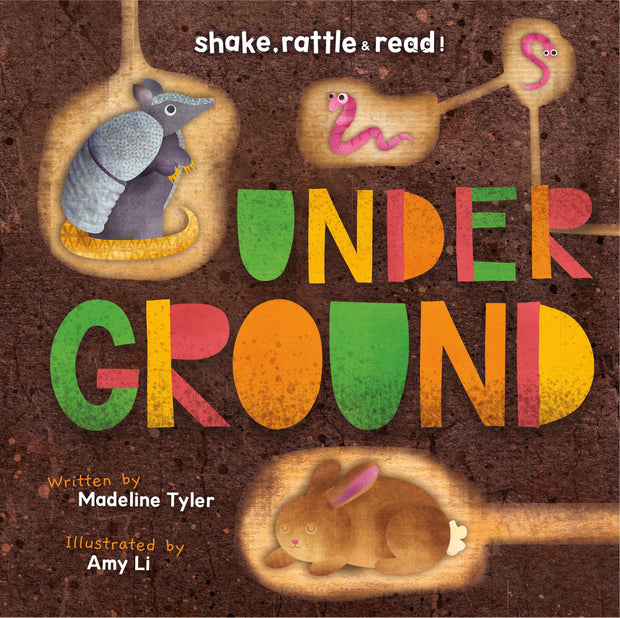 Shake, Rattle and Read!: Underground | Children's Books | Non-Fiction Books | BookLife Publishing Ltd