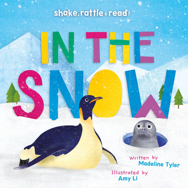 Shake, Rattle and Read!: In the Snow | Children's Books | Non-Fiction Books | BookLife Publishing Ltd