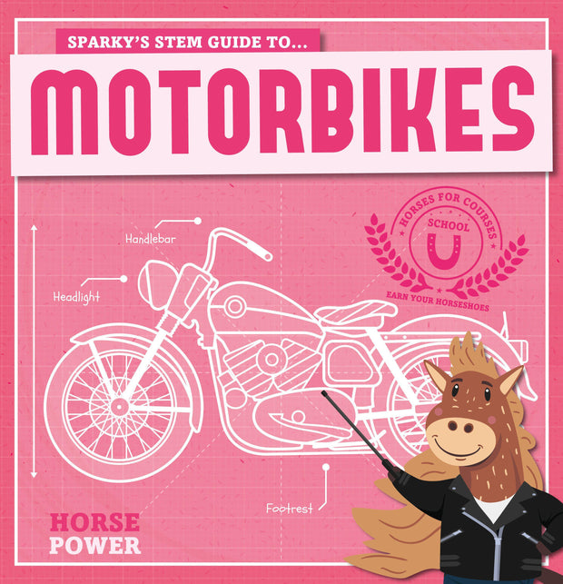 Horse Power: Motorbikes | Children's Books | Non-Fiction Books | BookLife Publishing Ltd