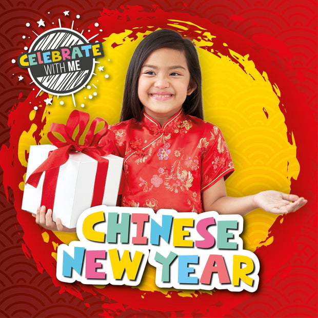 Celebrate with Me: Chinese New Year | Children's Books | Non-Fiction Books | BookLife Publishing Ltd