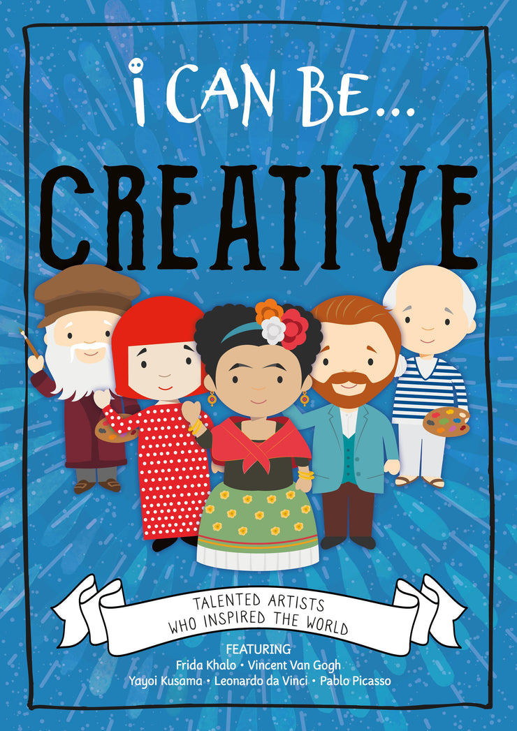 I Can Be…: Creative | Children's Books | Non-Fiction Books | BookLife Publishing Ltd