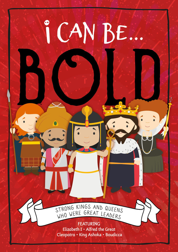 I Can Be…: Bold | Children's Books | Non-Fiction Books | BookLife Publishing Ltd