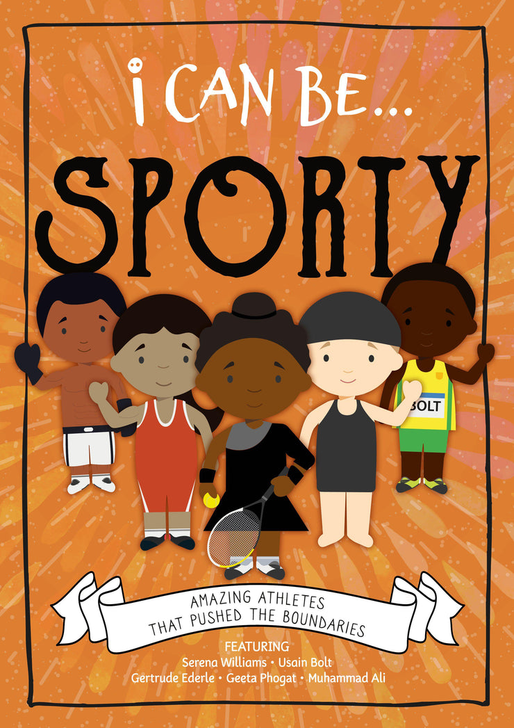 I Can Be…: Sporty | Children's Books | Non-Fiction Books | BookLife Publishing Ltd
