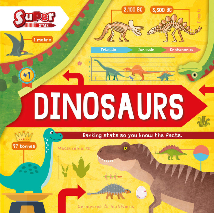 Super Stats!: Dinosaurs | Children's Books | Non-Fiction Books | BookLife Publishing Ltd