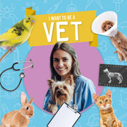 I Want to Be A: Vet