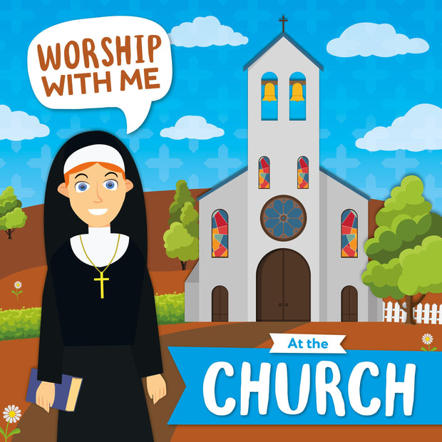 Worship With Me: At the Church