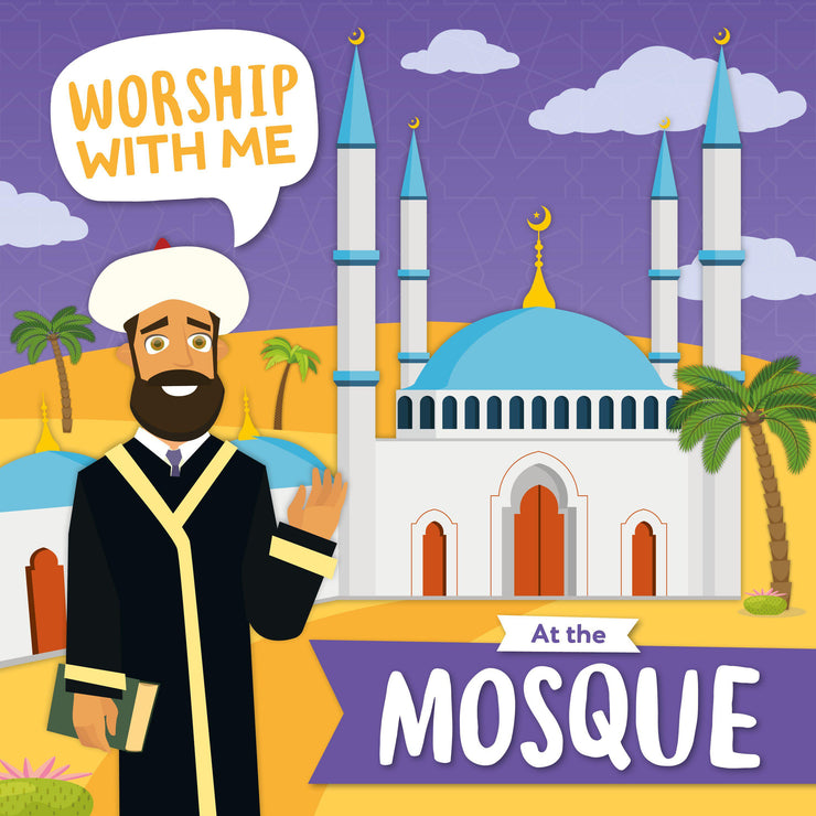 Worship With Me: At the Mosque