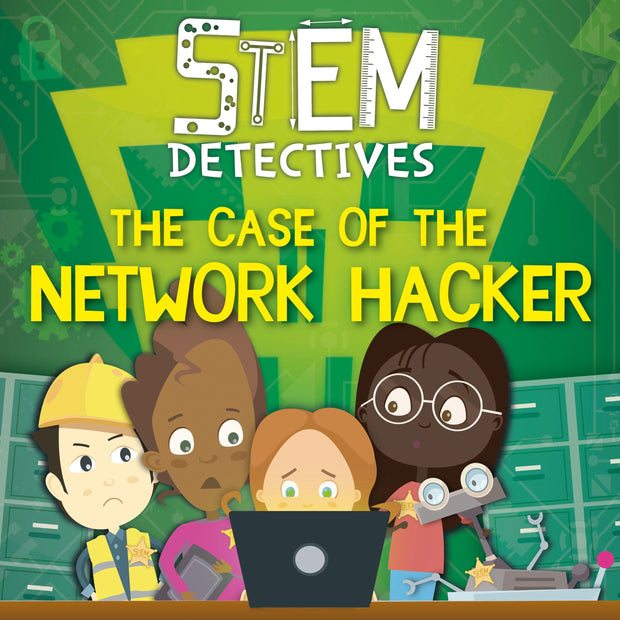 STEM Detectives: The Case of the Network Hacker