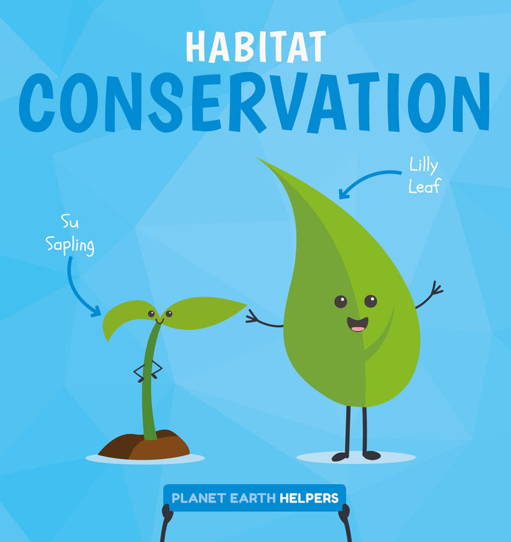 Planet Earth Helpers: Habitat Conservation