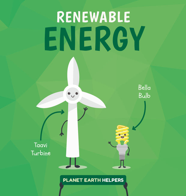 Planet Earth Helpers: Renewable Energy
